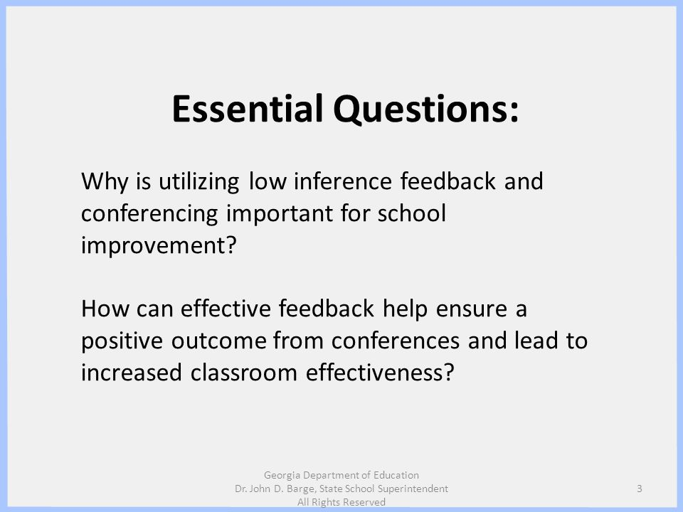 Essential Questions: Why is utilizing low inference feedback and conferencing important for school improvement