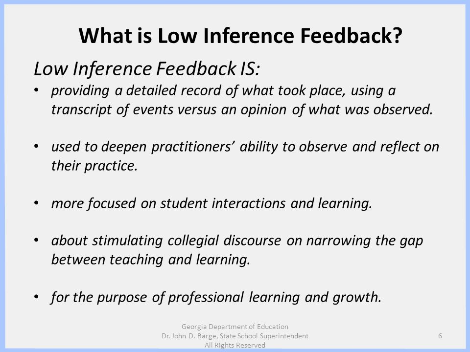 What is Low Inference Feedback