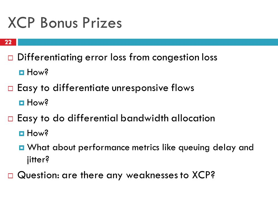 XCP Bonus Prizes Differentiating error loss from congestion loss