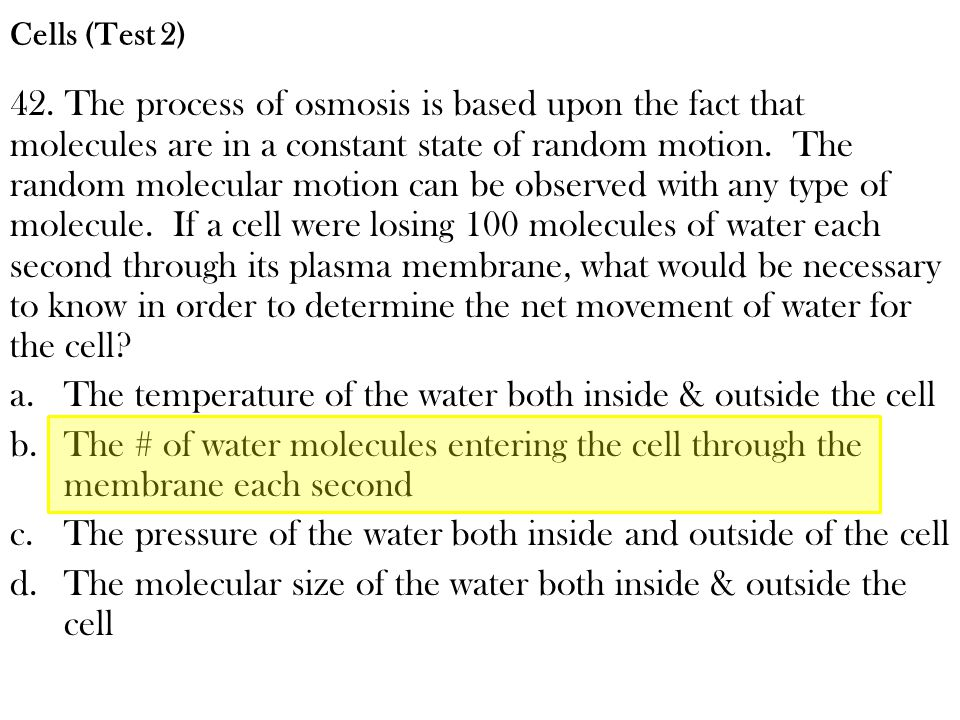 The temperature of the water both inside & outside the cell