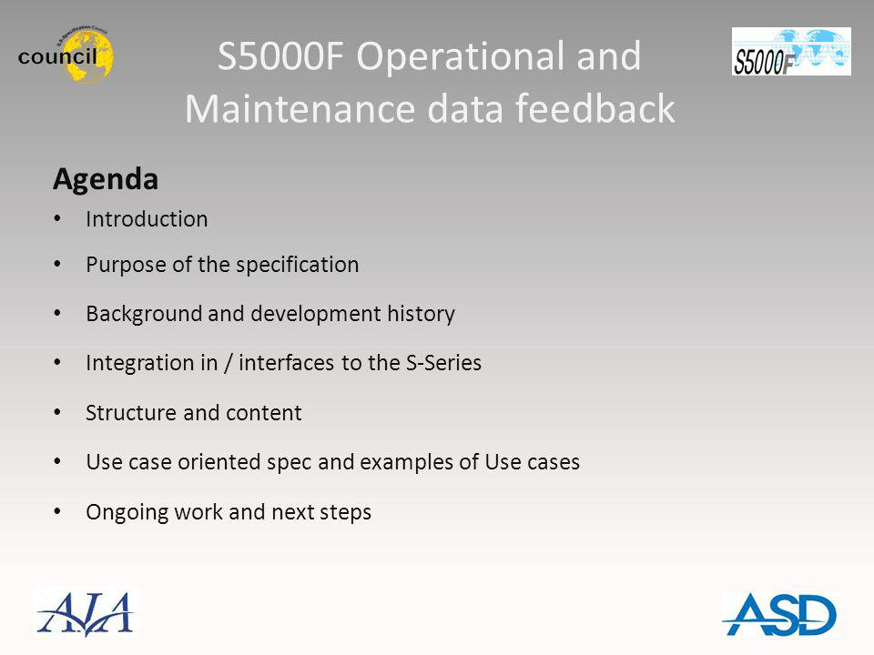 S5000F Operational and Maintenance data feedback