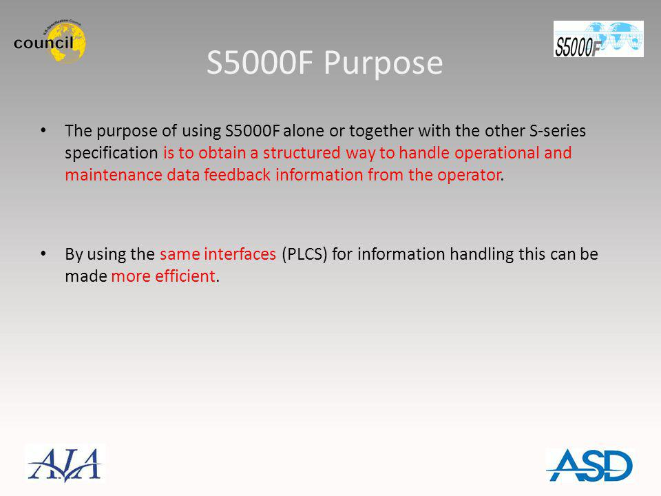 S5000F Purpose