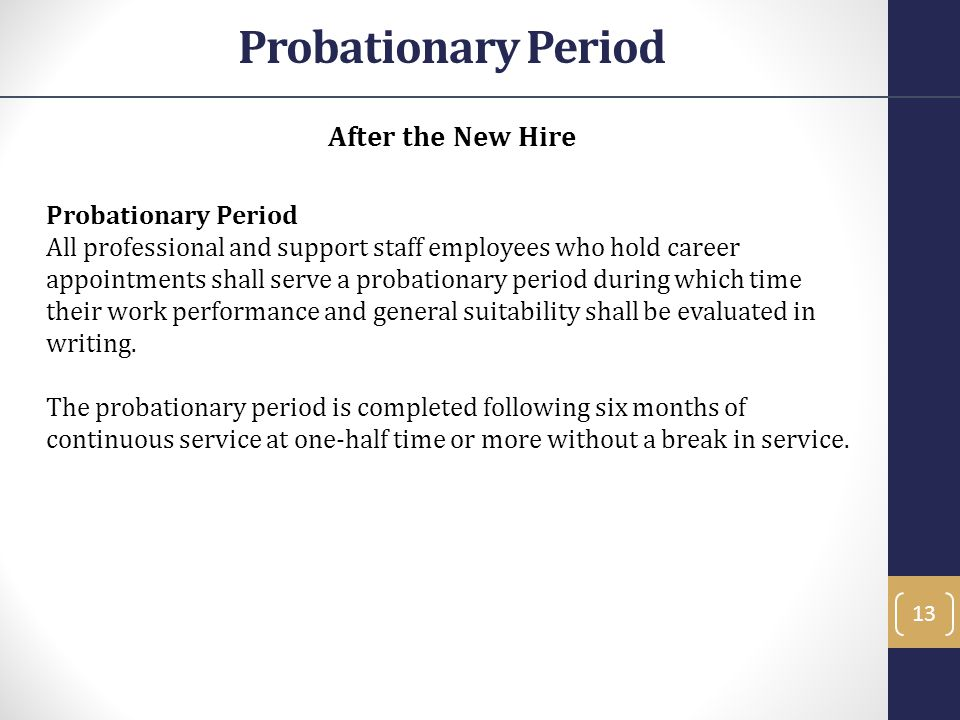 Probationary Period After the New Hire Probationary Period