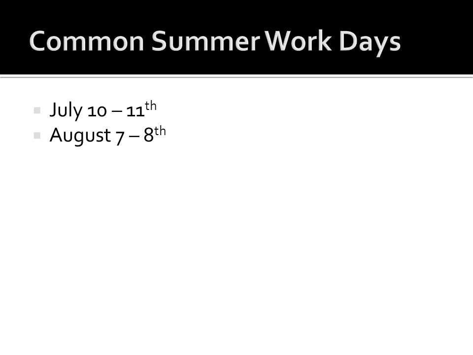 Common Summer Work Days