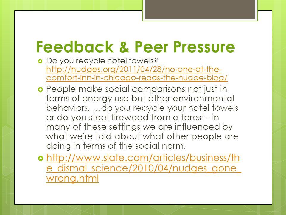 Feedback & Peer Pressure