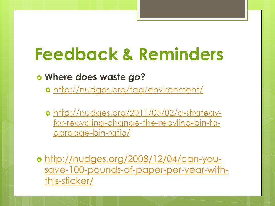 Feedback & Reminders Where does waste go