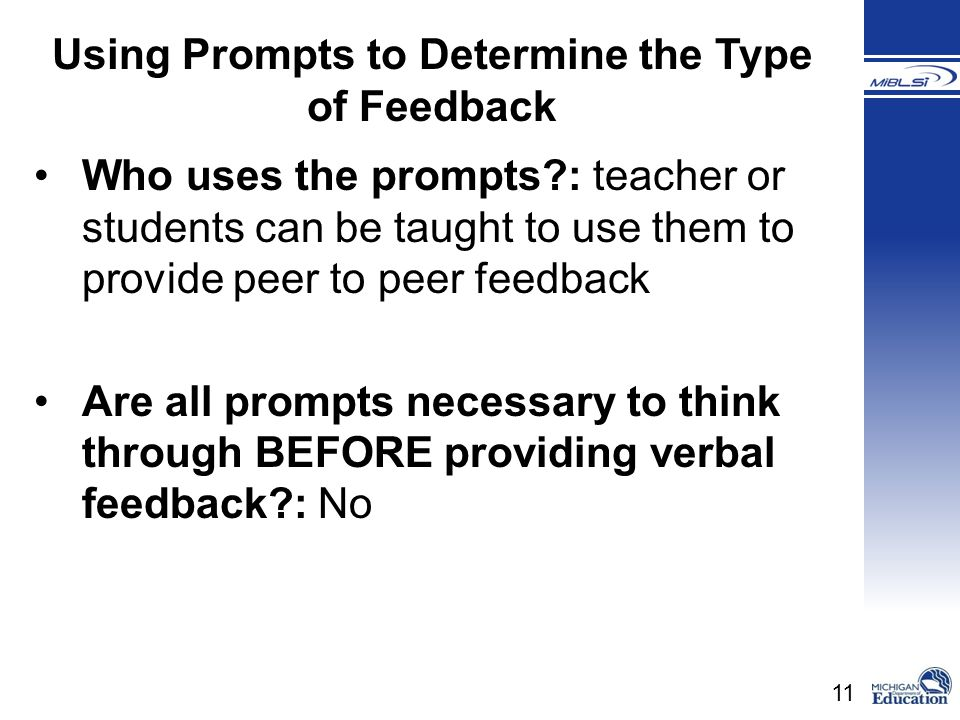 Using Prompts to Determine the Type of Feedback