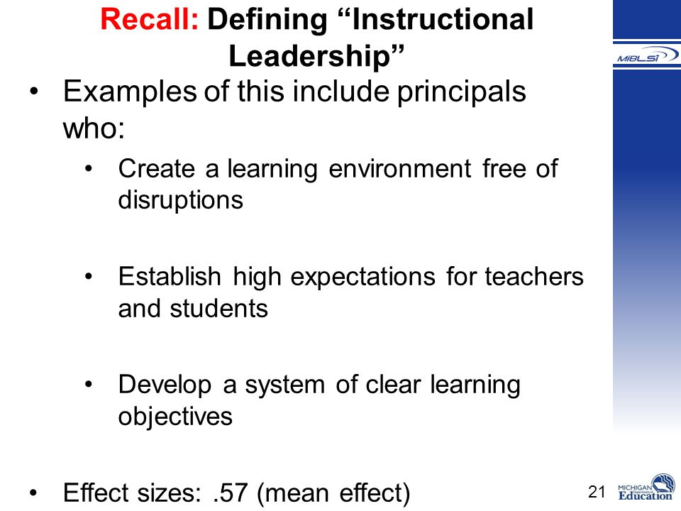 Recall: Defining Instructional Leadership