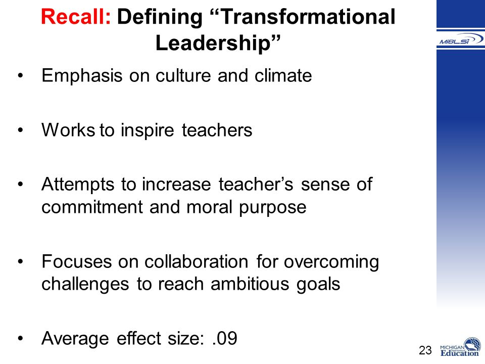 Recall: Defining Transformational Leadership