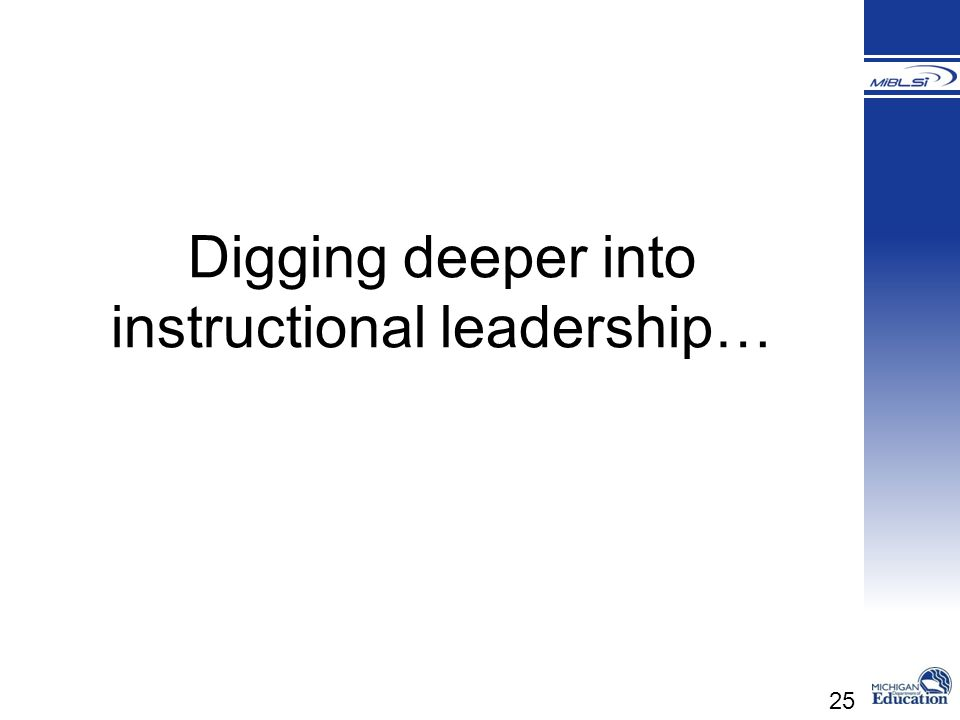 Digging deeper into instructional leadership…