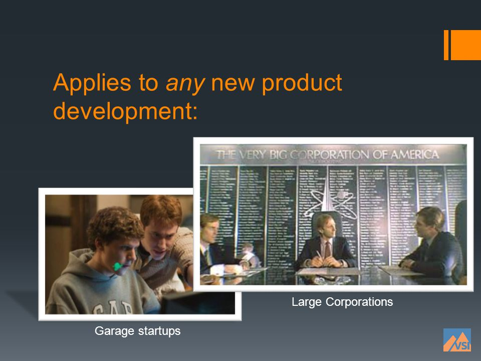 Applies to any new product development: