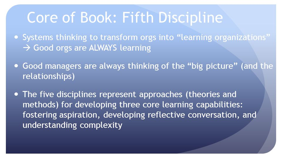 Core of Book: Fifth Discipline