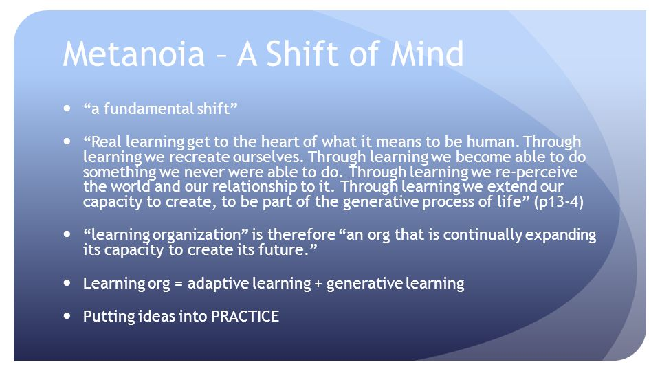 Metanoia – A Shift of Mind