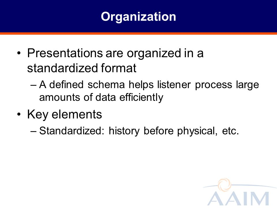 Presentations are organized in a standardized format