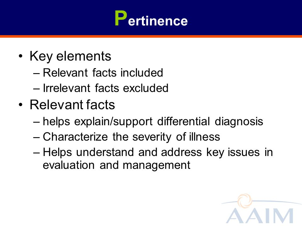 Pertinence Key elements Relevant facts Relevant facts included