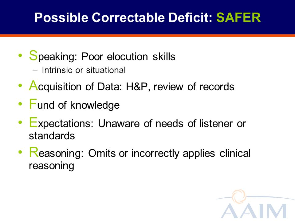 Possible Correctable Deficit: SAFER