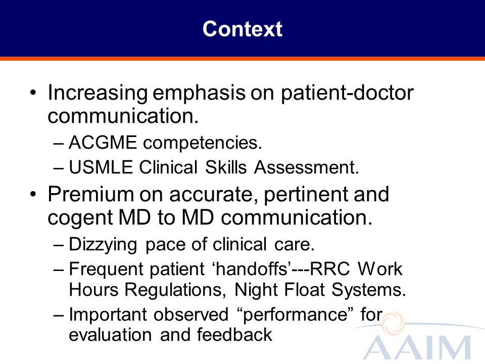 Increasing emphasis on patient-doctor communication.