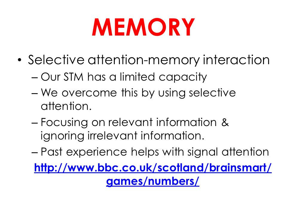 MEMORY Selective attention-memory interaction