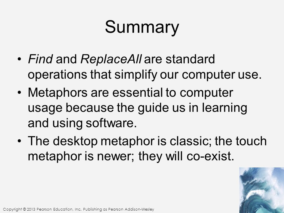 Summary Find and ReplaceAll are standard operations that simplify our computer use.