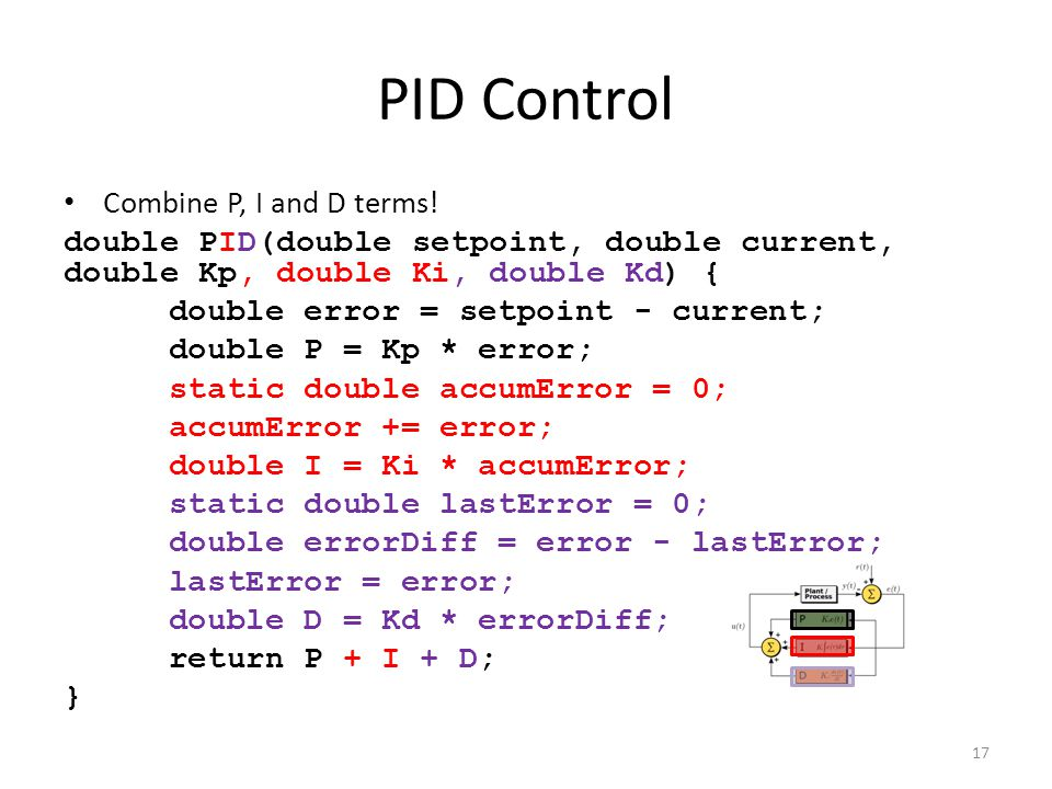 PID Control Combine P, I and D terms!