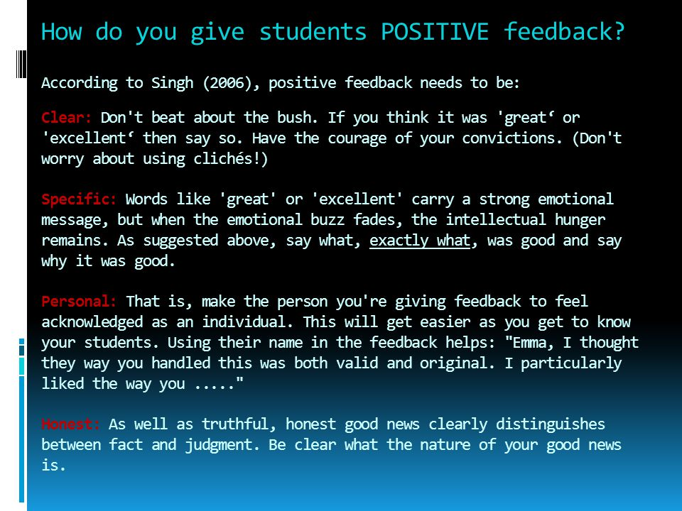 How do you give students POSITIVE feedback