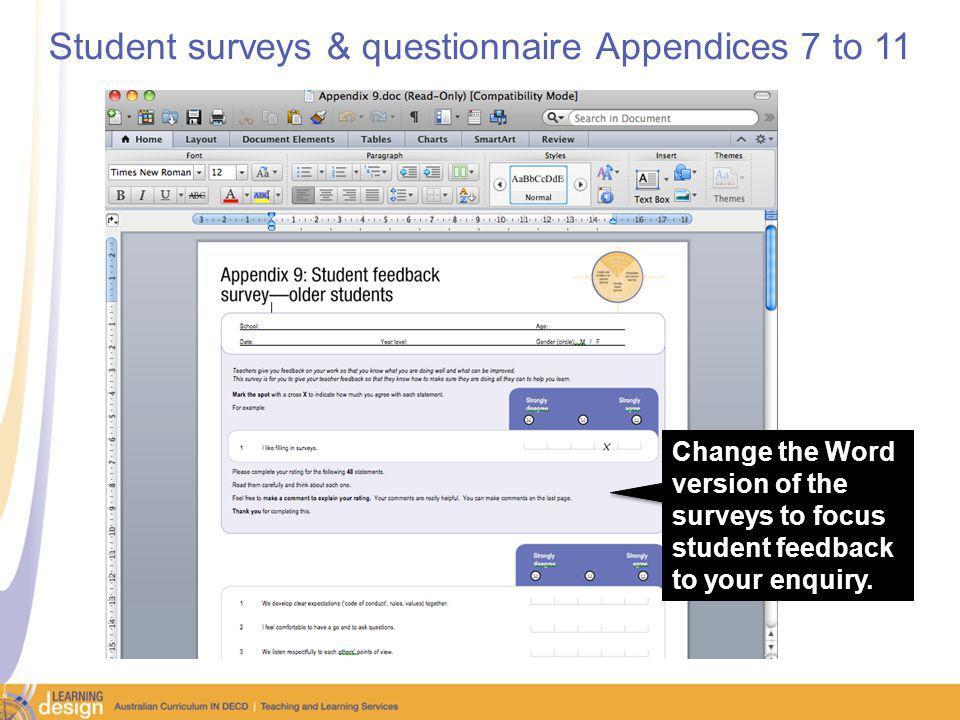 Student surveys & questionnaire Appendices 7 to 11