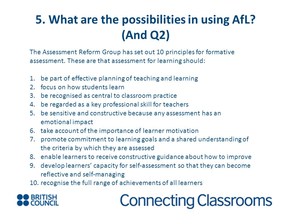 5. What are the possibilities in using AfL (And Q2)
