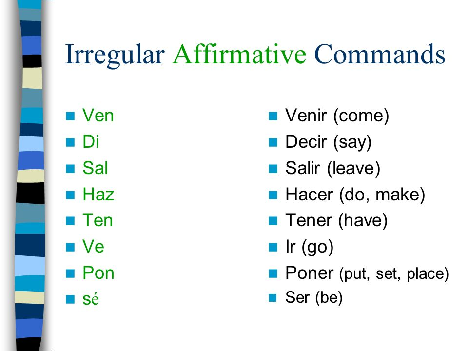 Irregular Affirmative Commands
