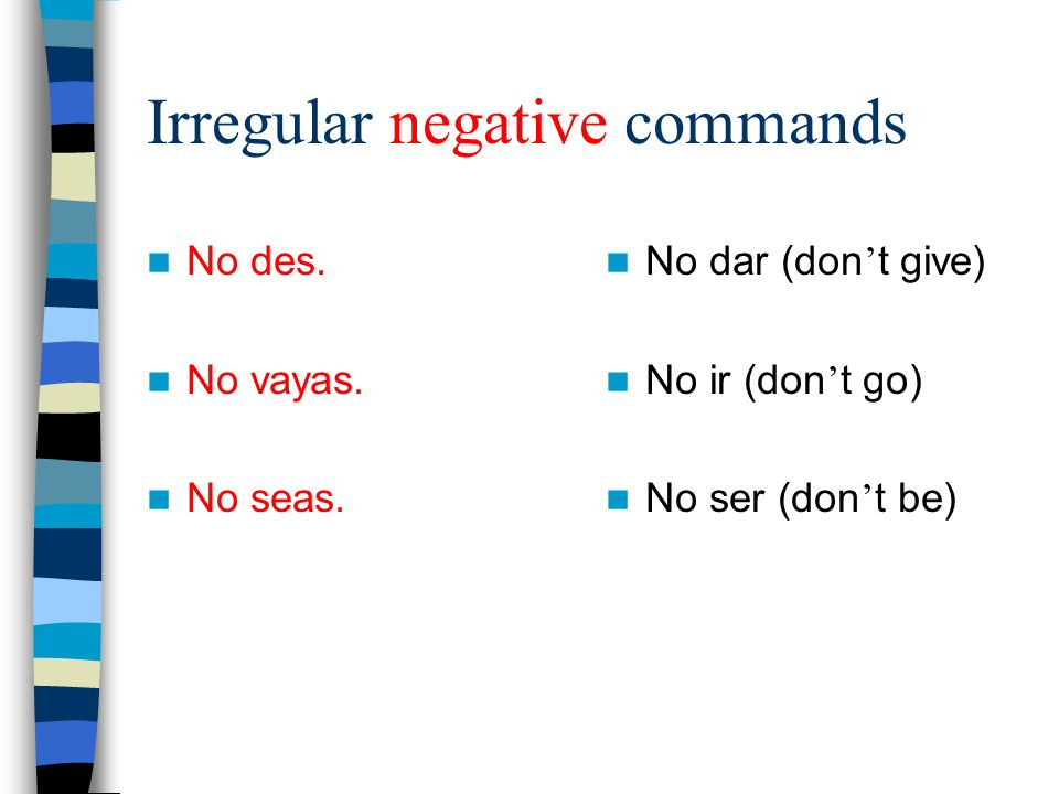 Irregular negative commands