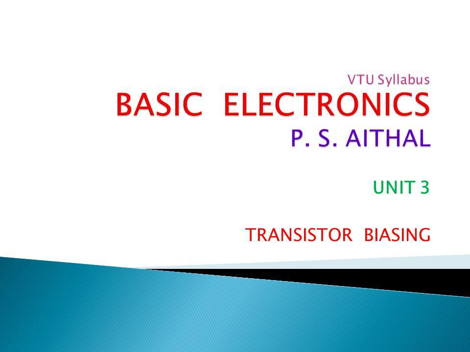 VTU Syllabus BASIC ELECTRONICS P. S. AITHAL