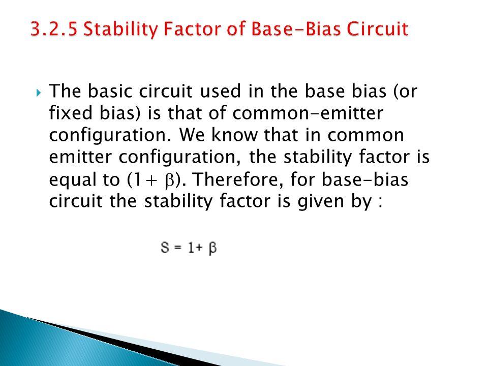 3.2.5 Stability Factor of Base-Bias Circuit