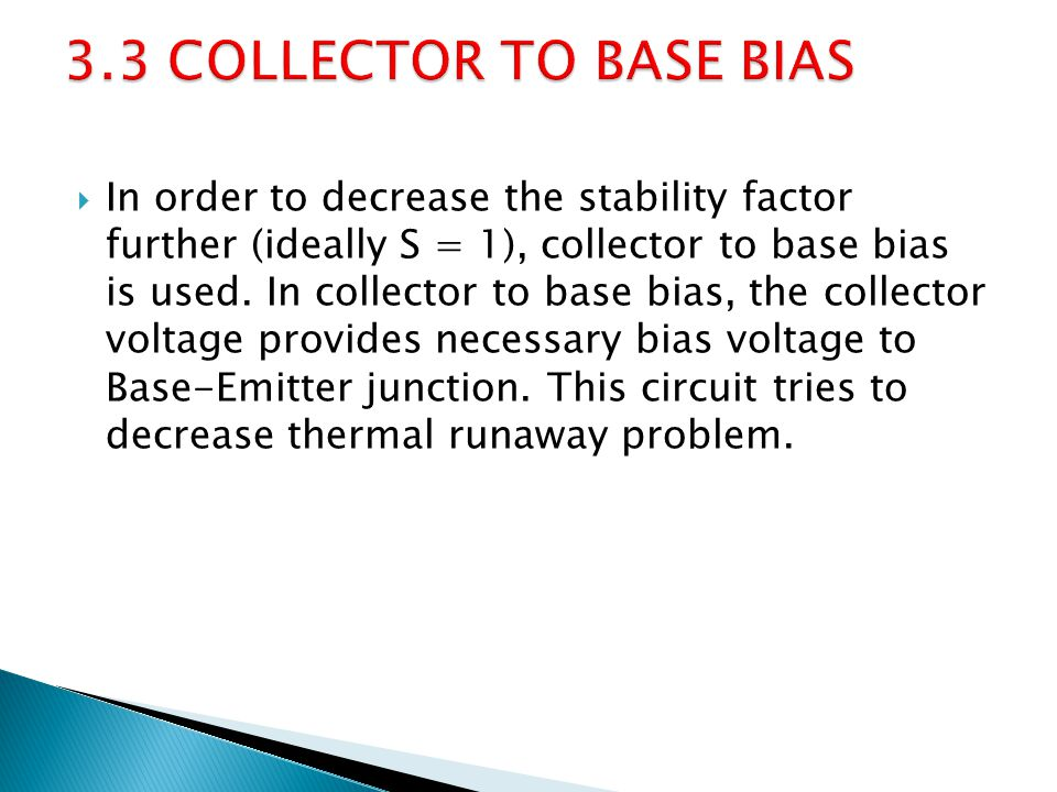 3.3 COLLECTOR TO BASE BIAS