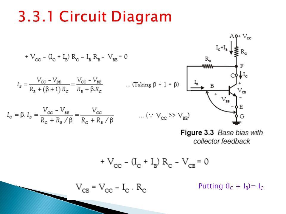 3.3.1 Circuit Diagram Putting (IC + IB)= IC