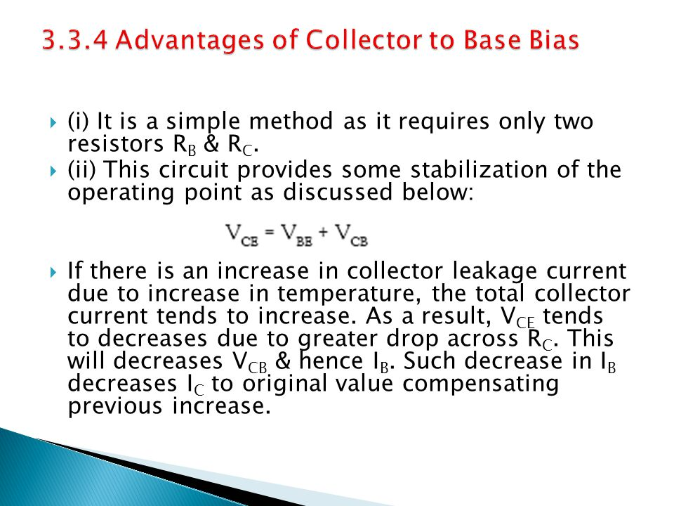3.3.4 Advantages of Collector to Base Bias