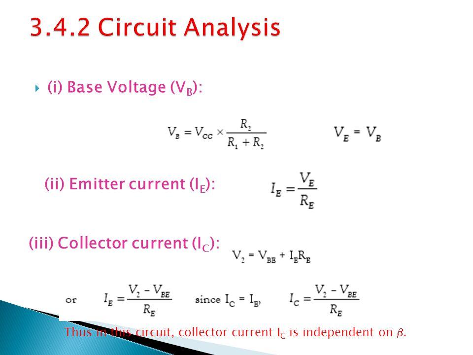3.4.2 Circuit Analysis (i) Base Voltage (VB):