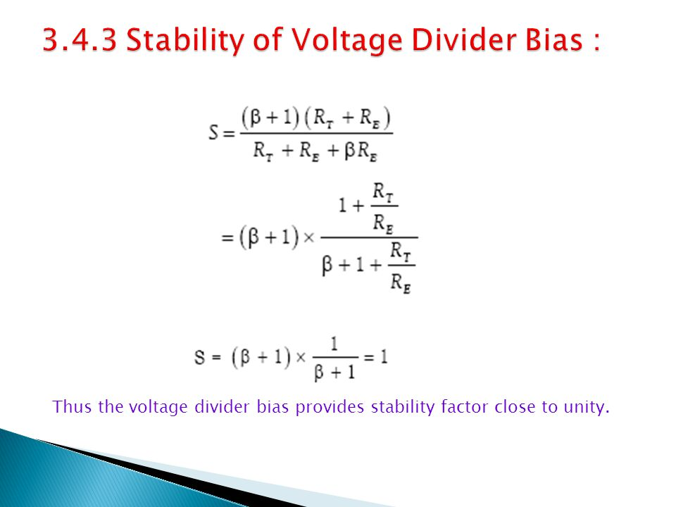 3.4.3 Stability of Voltage Divider Bias :