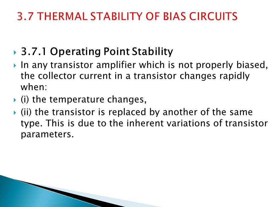 3.7 THERMAL STABILITY OF BIAS CIRCUITS