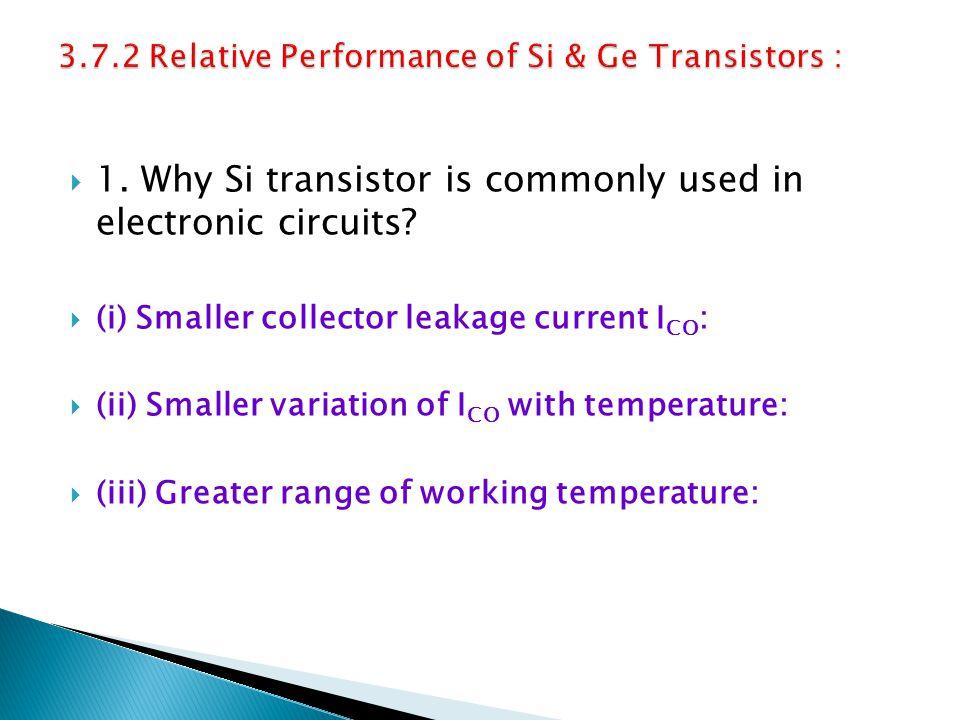 3.7.2 Relative Performance of Si & Ge Transistors :
