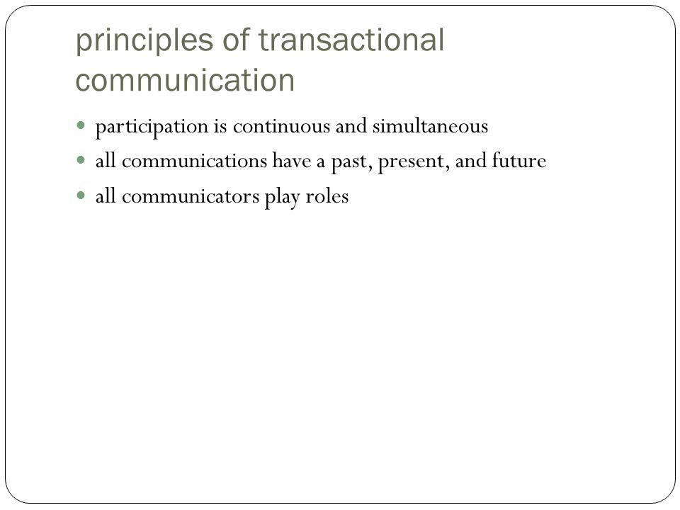 principles of transactional communication