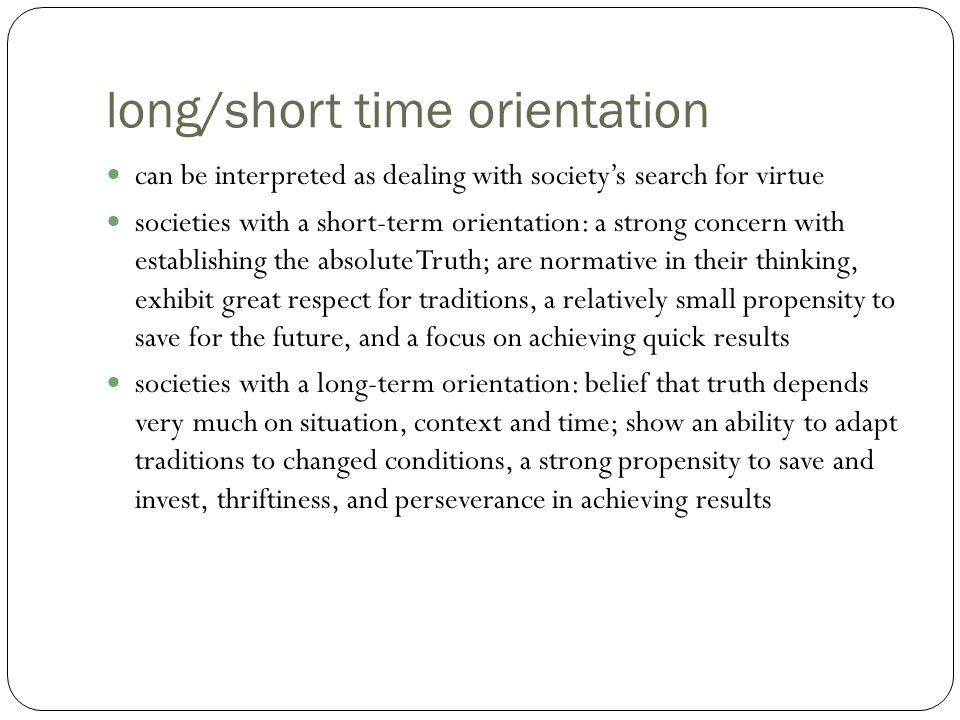 long/short time orientation