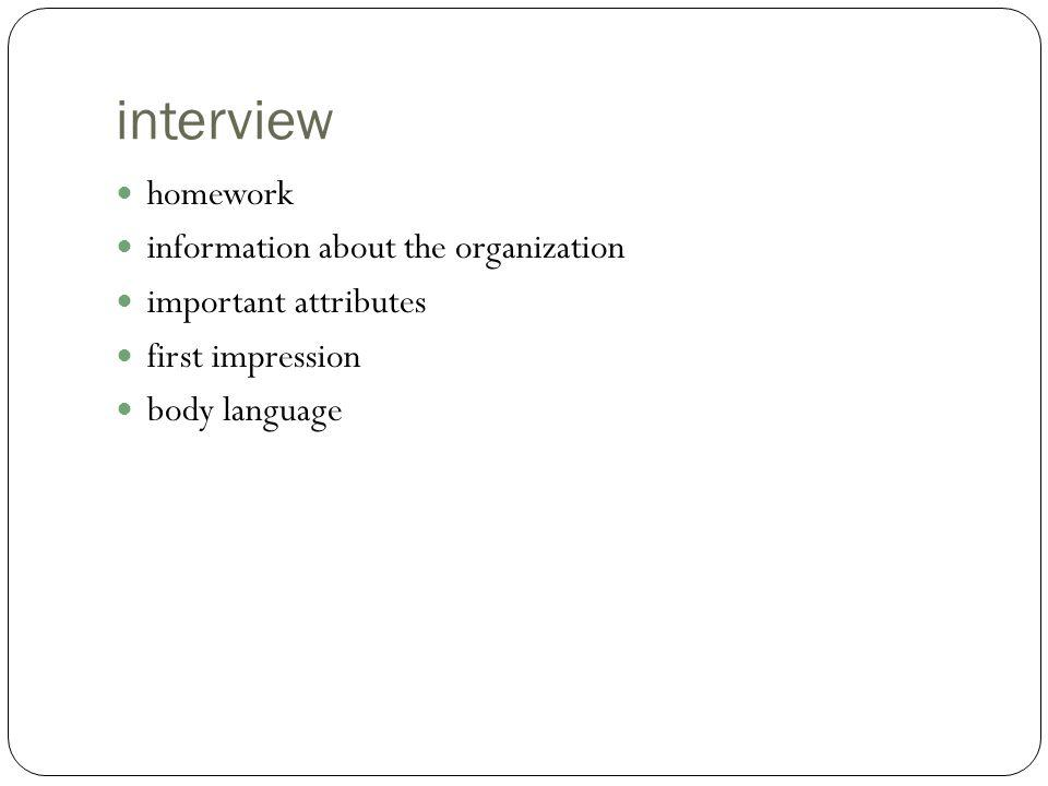 interview homework information about the organization