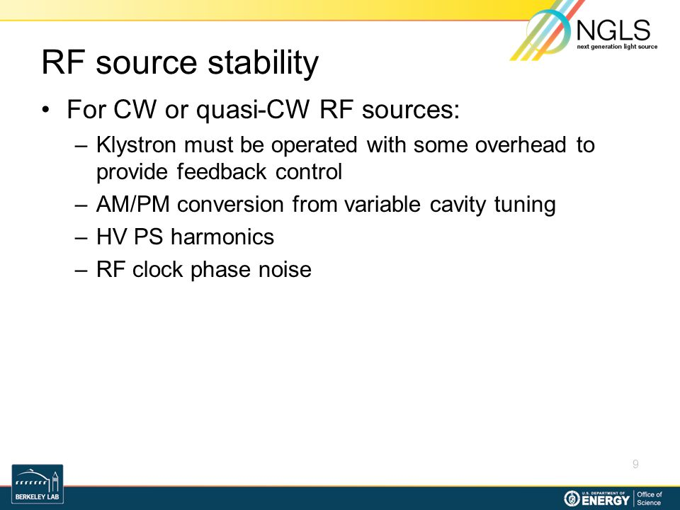 RF source stability For CW or quasi-CW RF sources: