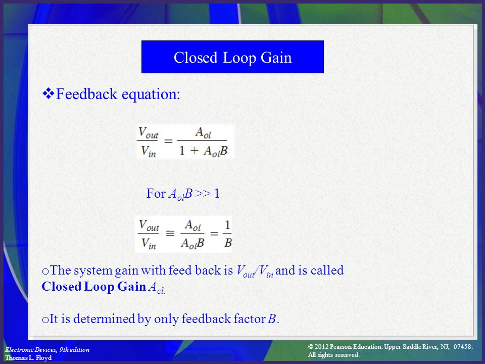 Closed Loop Gain Feedback equation: For AolB >> 1