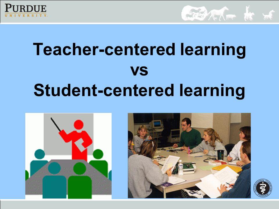 Teacher-centered learning vs Student-centered learning