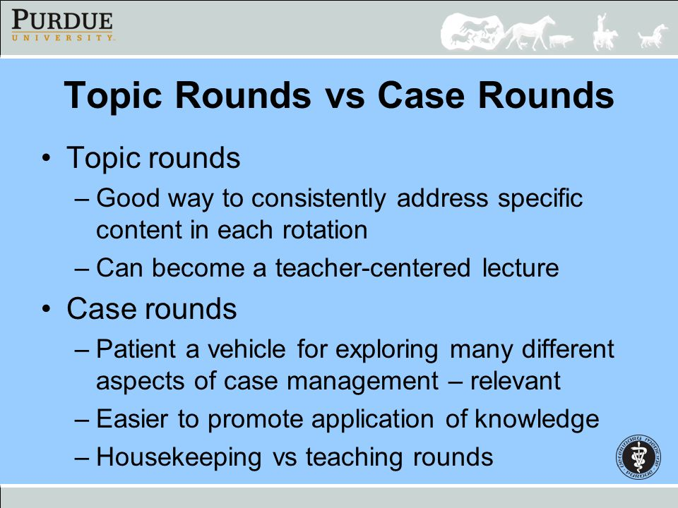 Topic Rounds vs Case Rounds