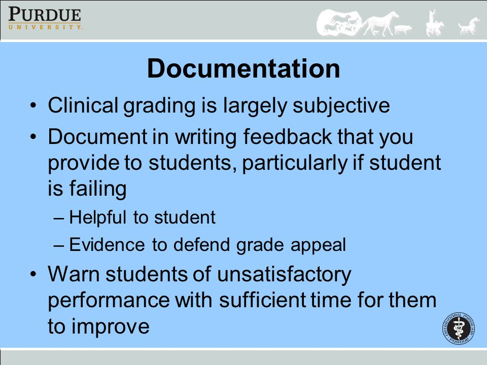 Documentation Clinical grading is largely subjective
