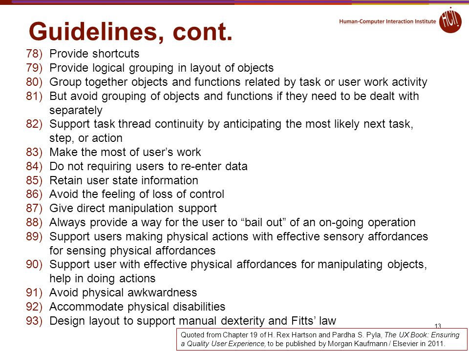 Guidelines, cont. Provide shortcuts