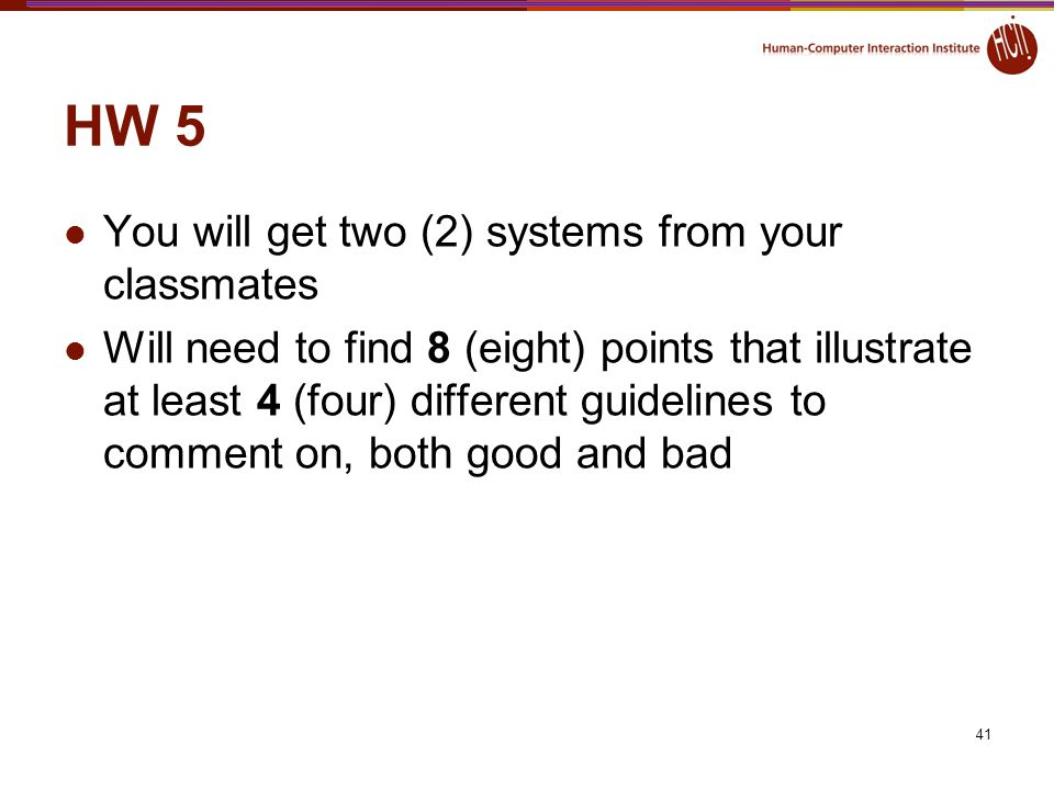 HW 5 You will get two (2) systems from your classmates