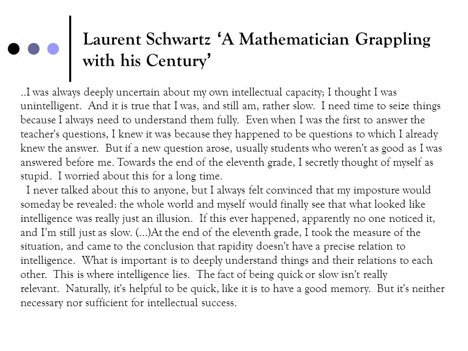 Laurent Schwartz 'A Mathematician Grappling with his Century'