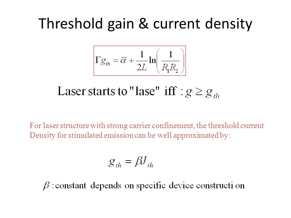 Threshold gain & current density
